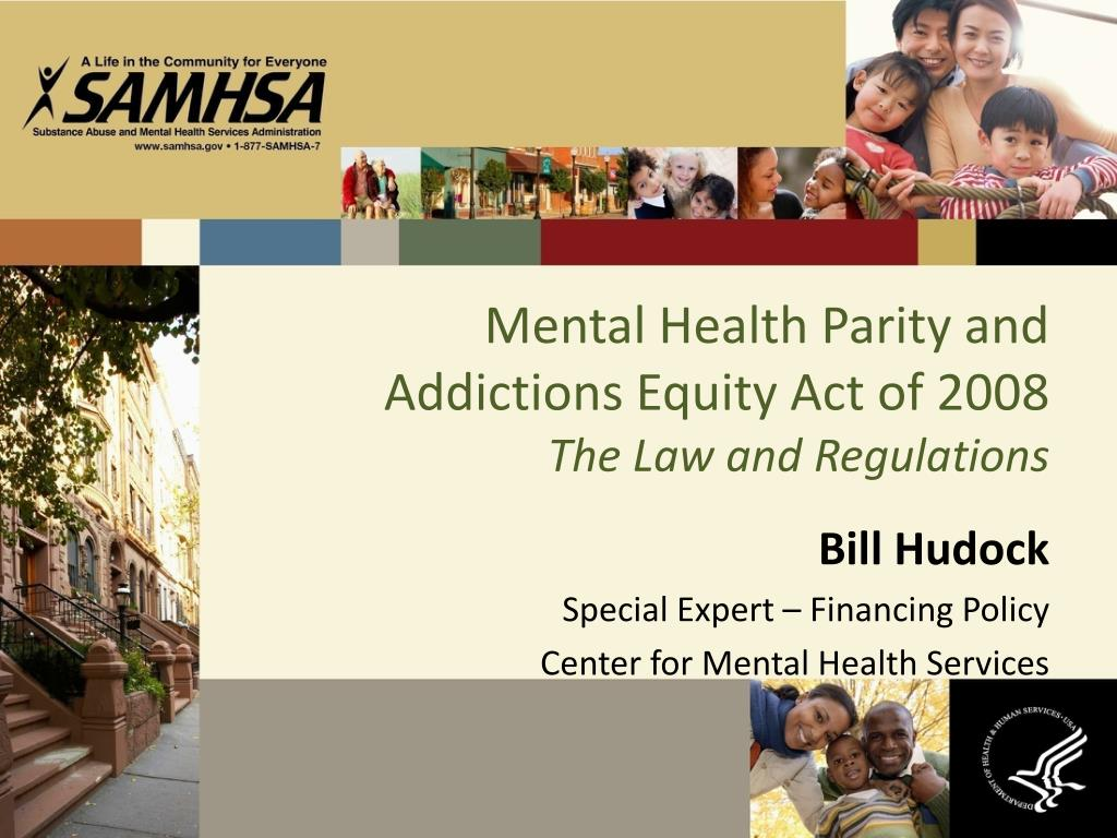 mental health parity and addictions equity act of 2008 the law and regulations l.