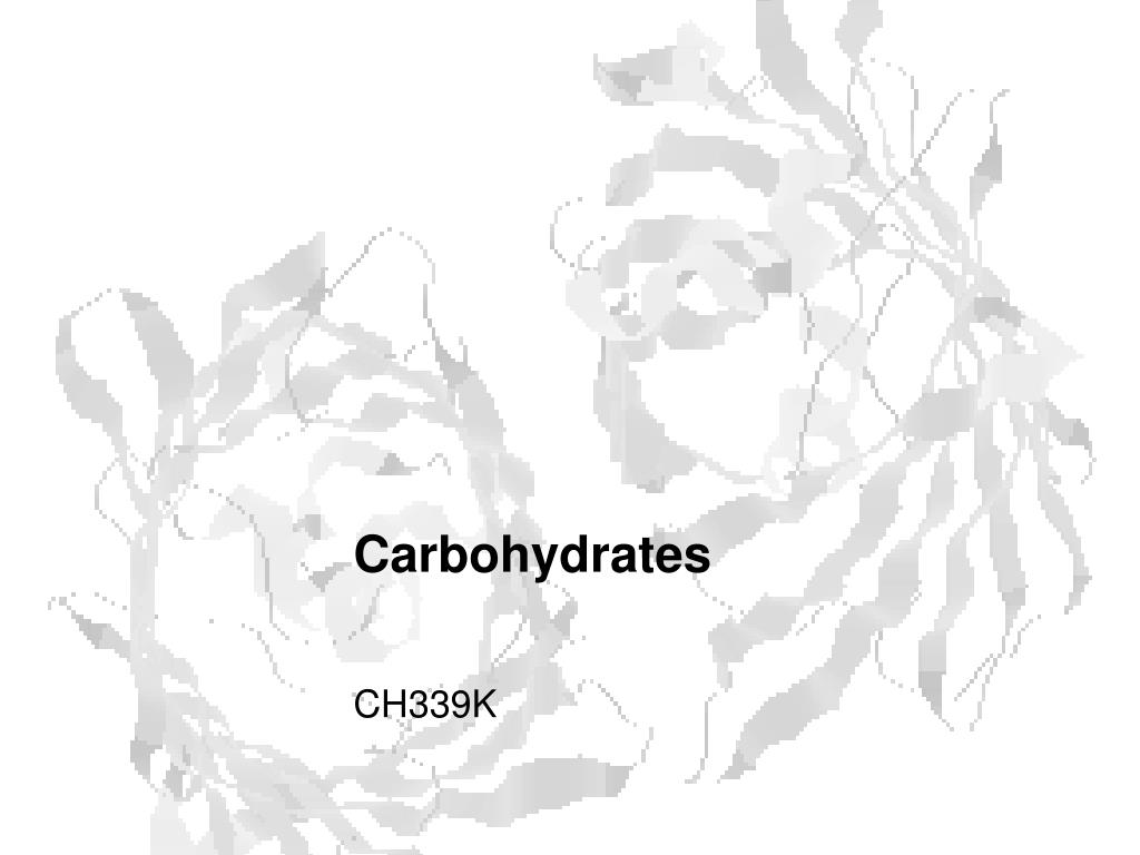 ppt carbohydrates powerpoint presentation id 626431 PowerPoint Presentation Themes carbohydrates l