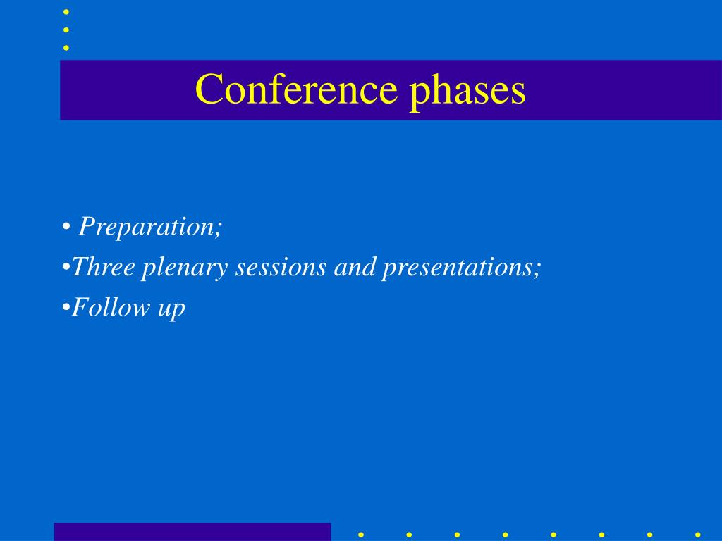 Conference phases