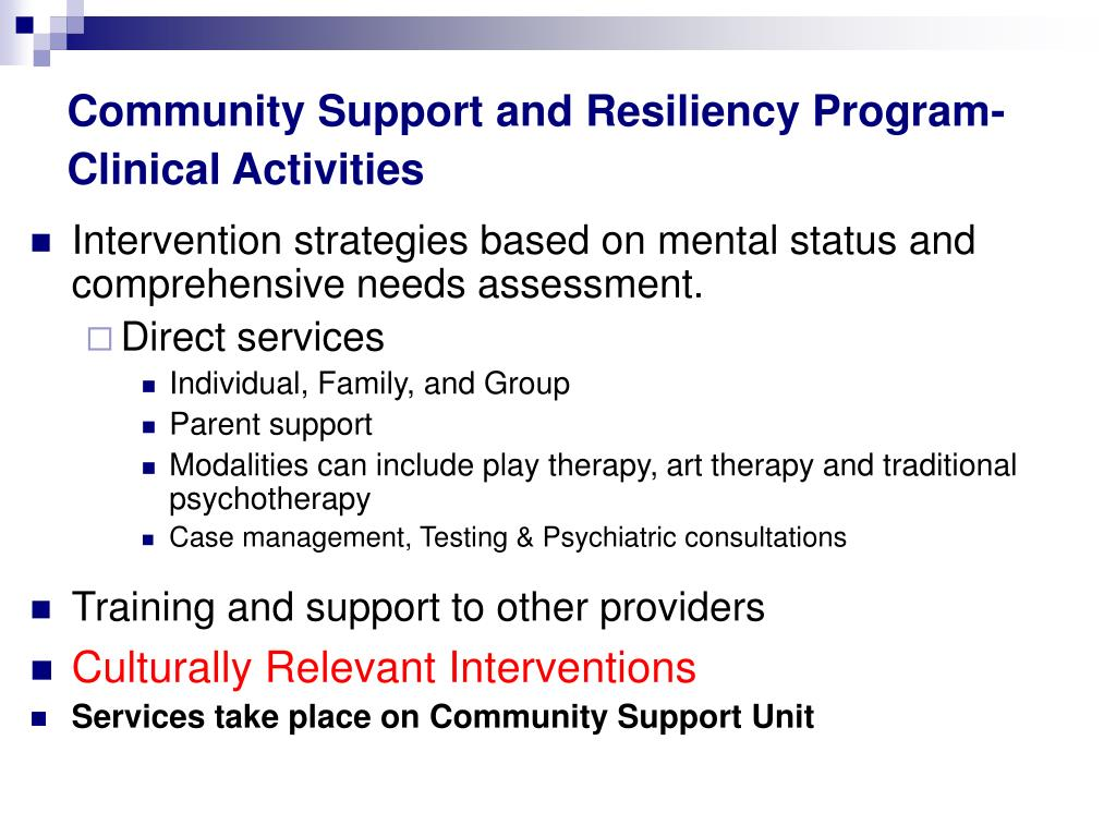 Community Support and Resiliency Program- Clinical Activities