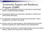 community support and resiliency program csrp