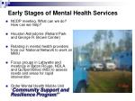 early stages of mental health services