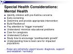 special health considerations mental health