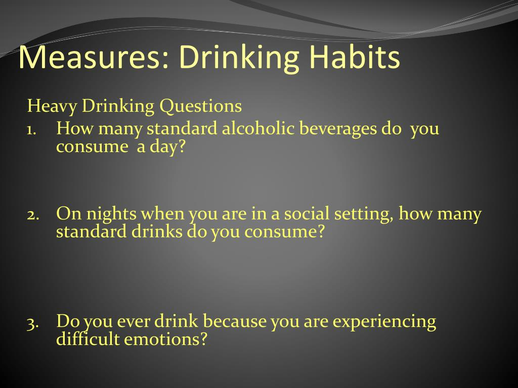 Measures: Drinking Habits
