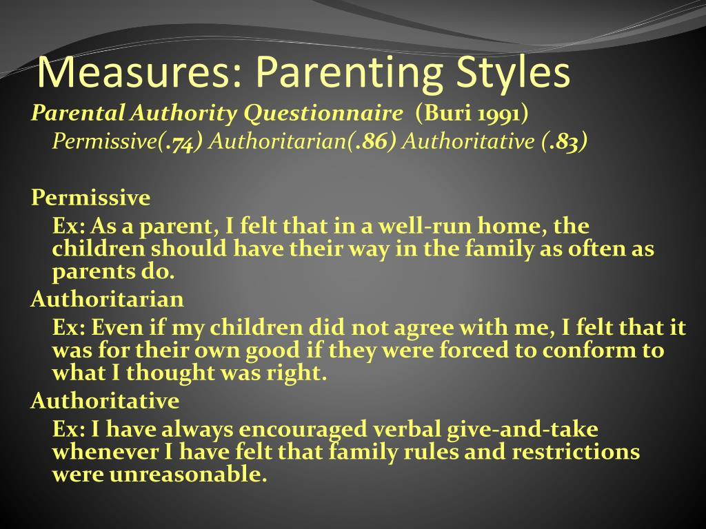 Measures: Parenting Styles