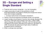 2g europe and setting a single standard