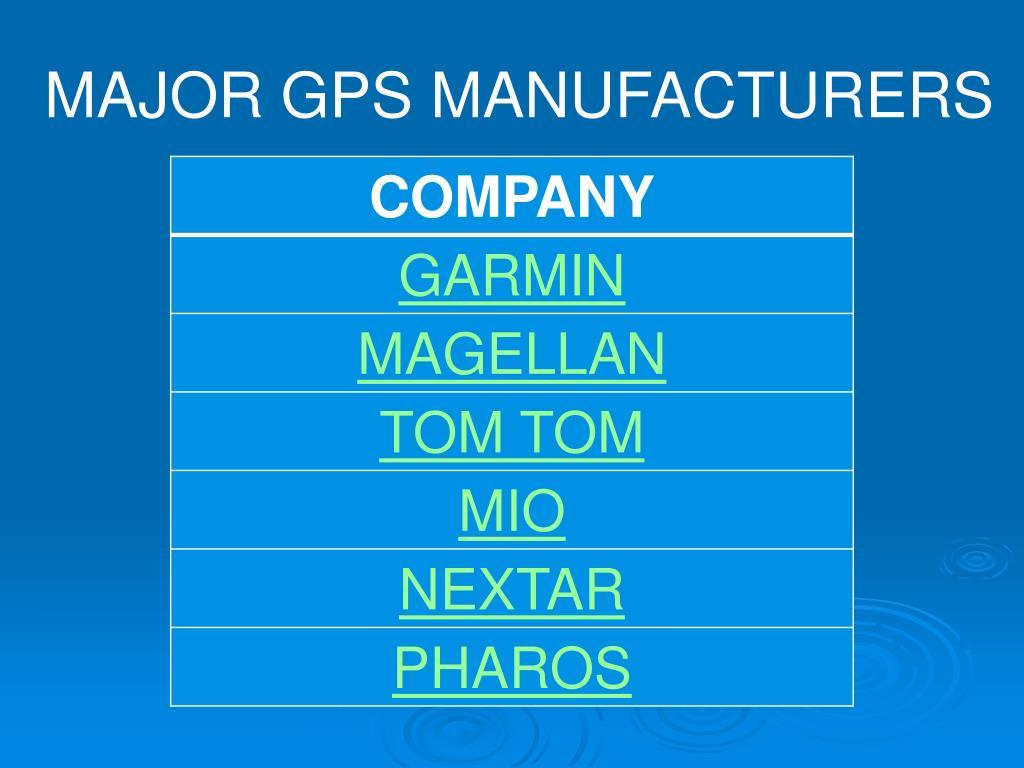 MAJOR GPS MANUFACTURERS