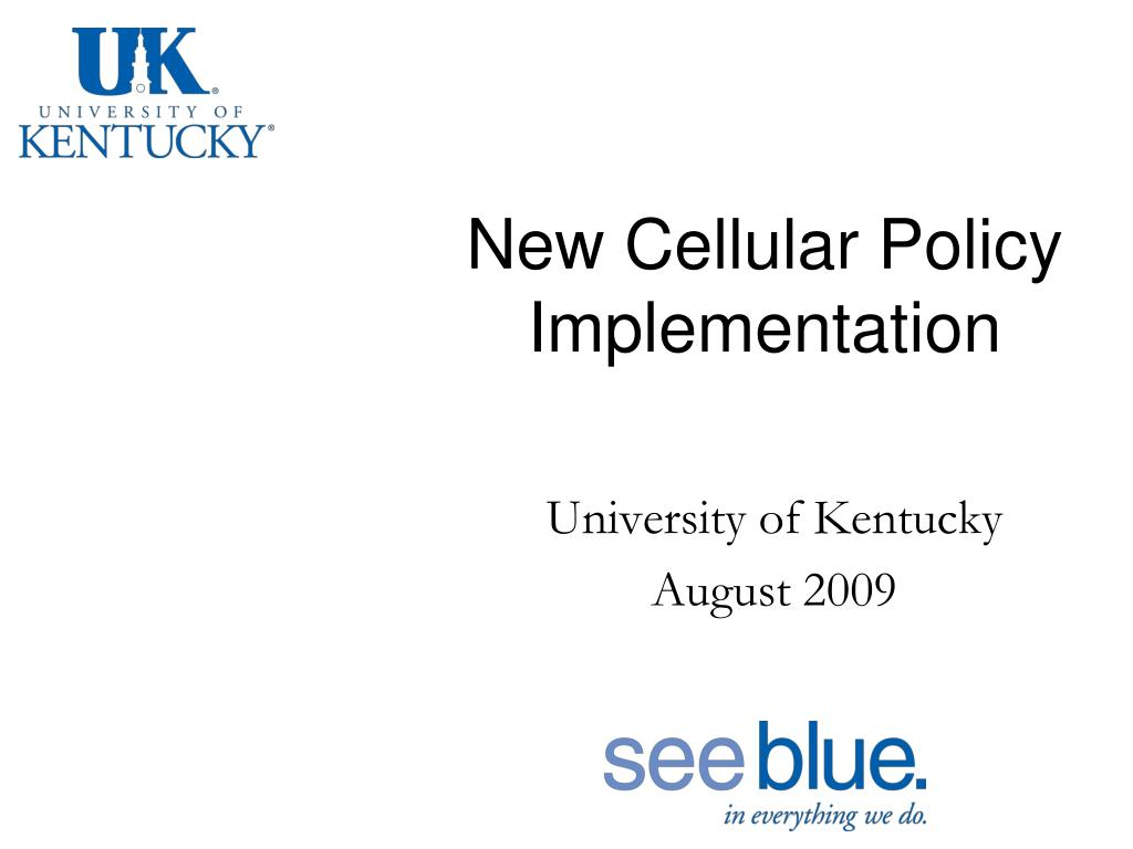 new cellular policy implementation l.