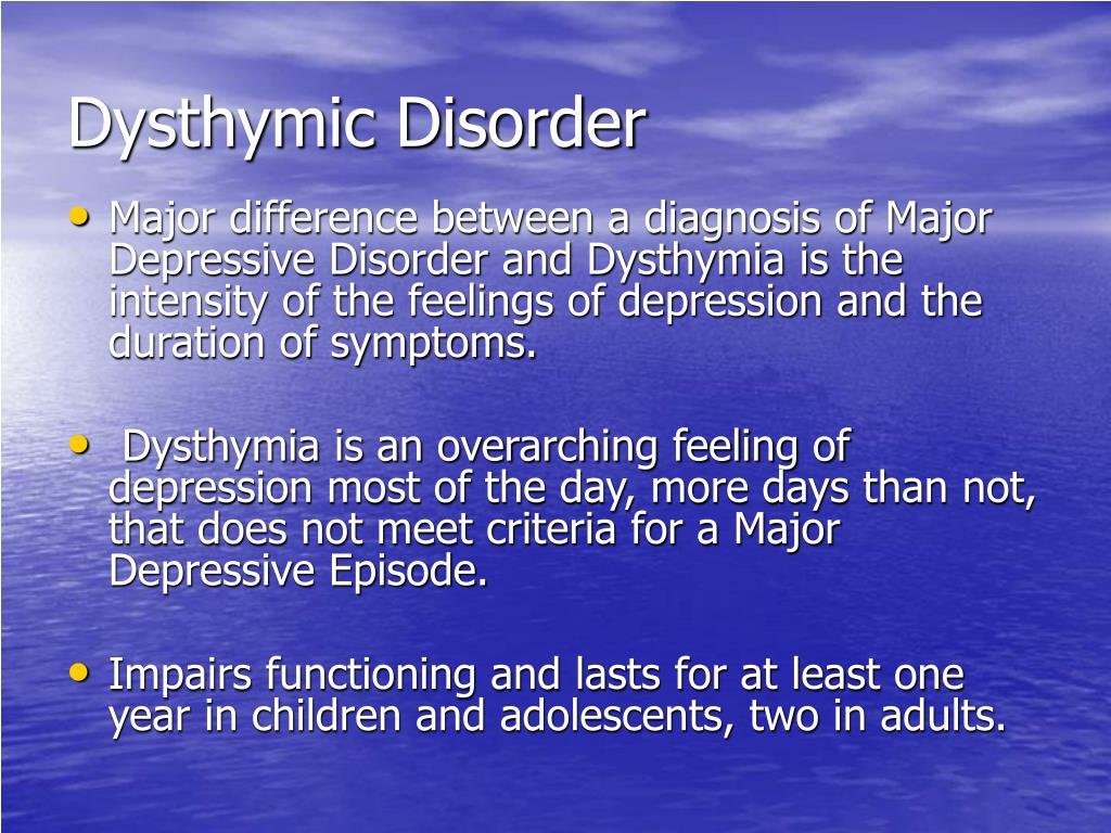 Dysthymic Disorder