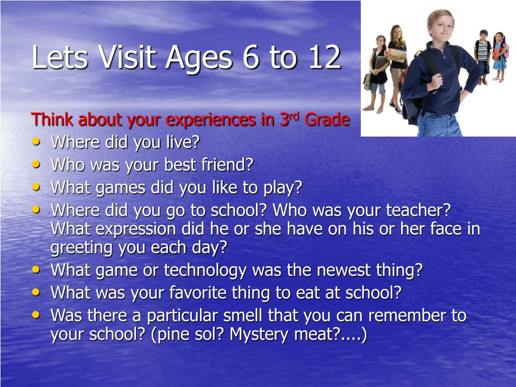 Lets Visit Ages 6 to 12