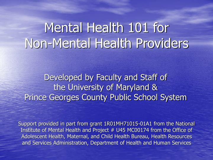 Mental health 101 for non mental health providers