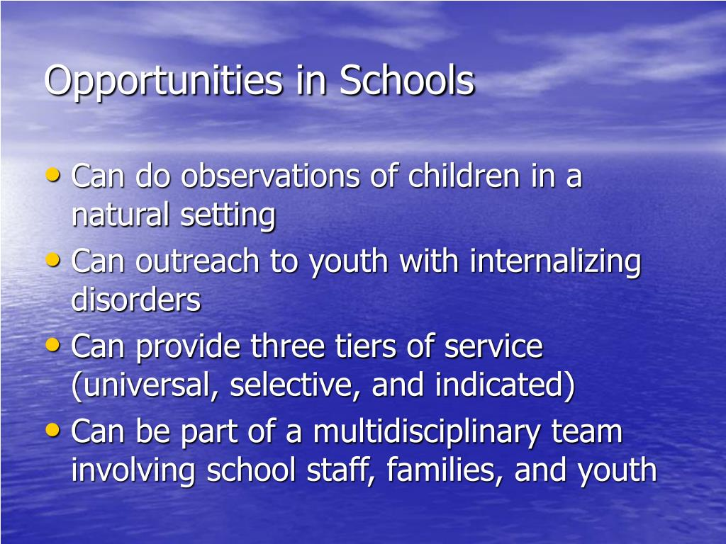 Opportunities in Schools