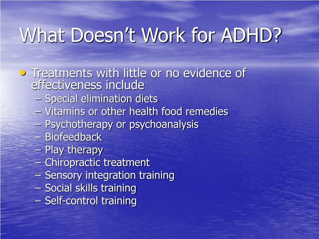 What Doesn't Work for ADHD?