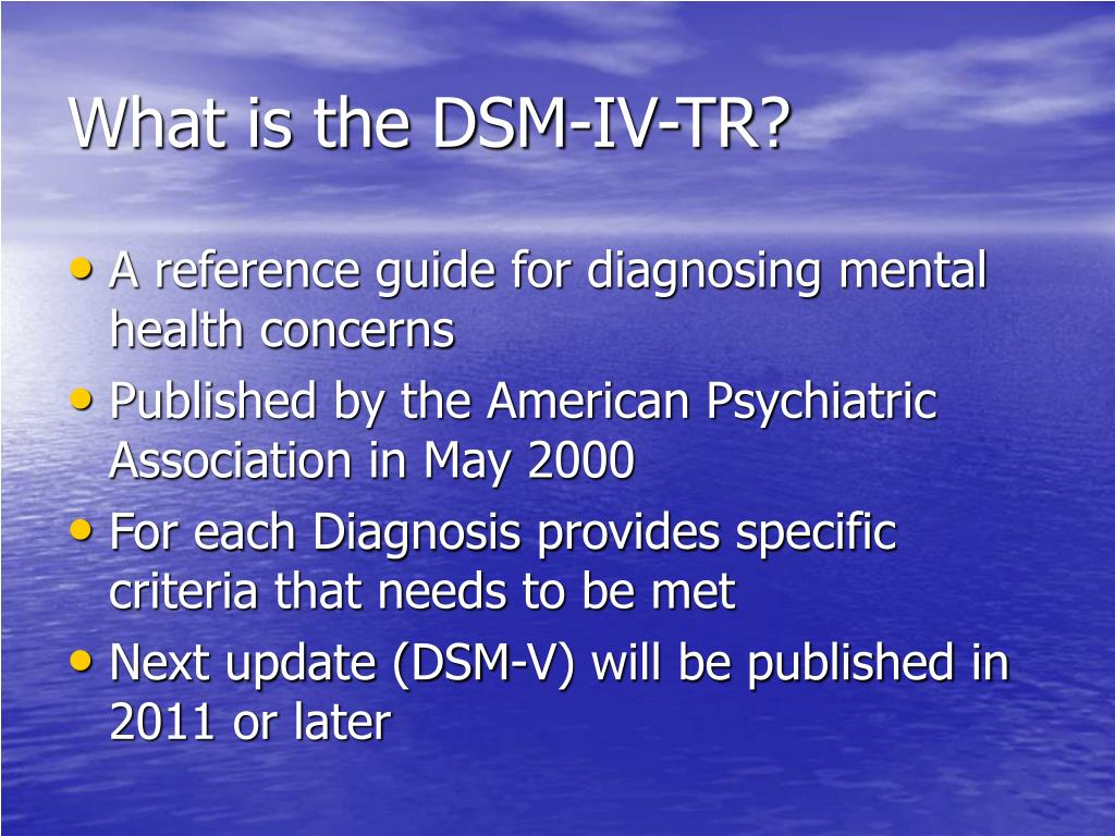 What is the DSM-IV-TR?