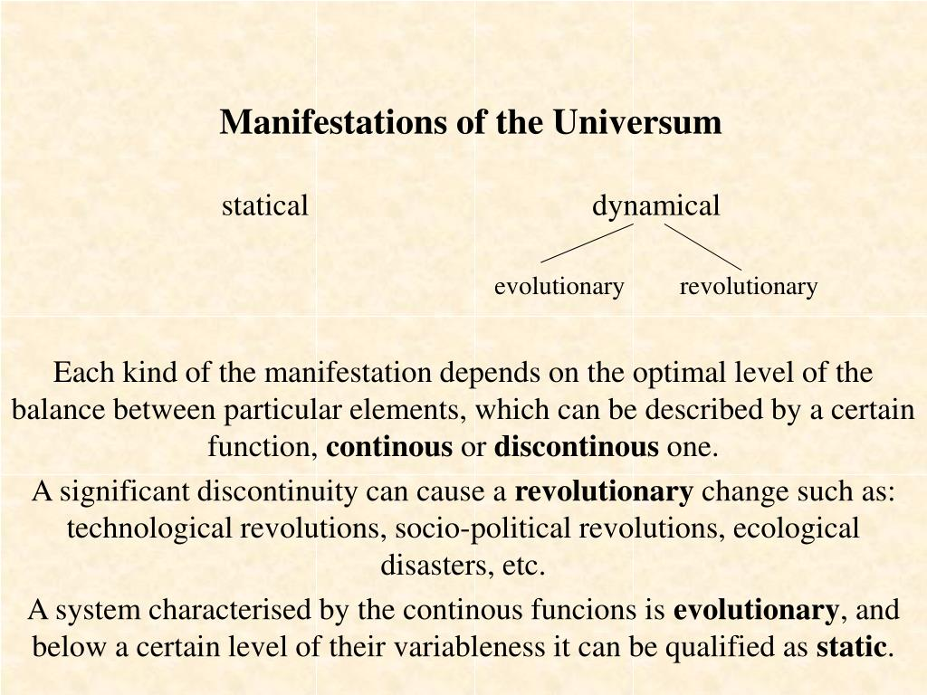 Manifestations of the Universum