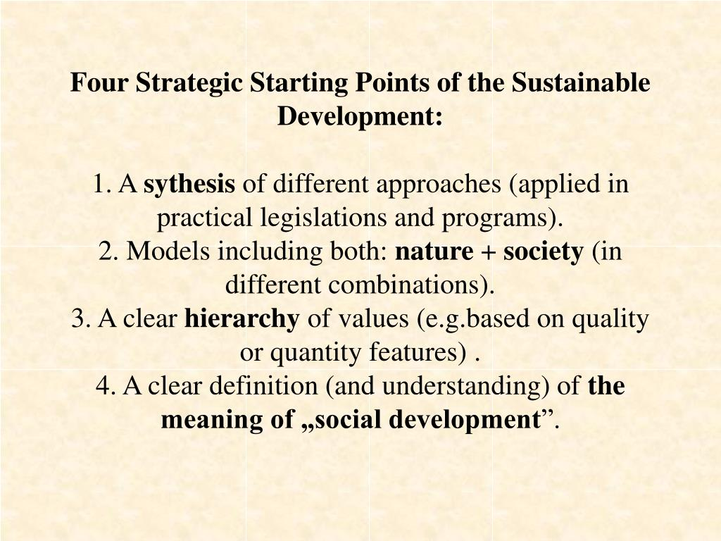 Four Strategic Starting Points of the Sustainable Development: