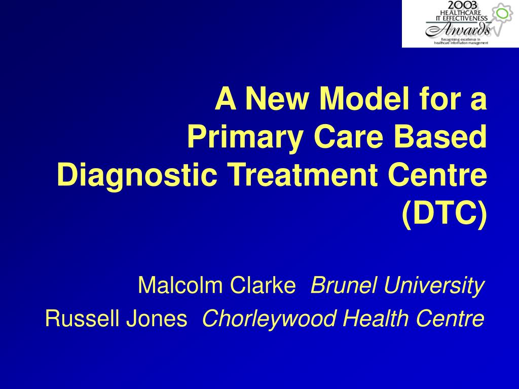 PPT - A New Model for a Primary Care Based Diagnostic ...