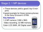 stage 2 1 mp devices