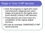 stage 4 over 2 mp devices