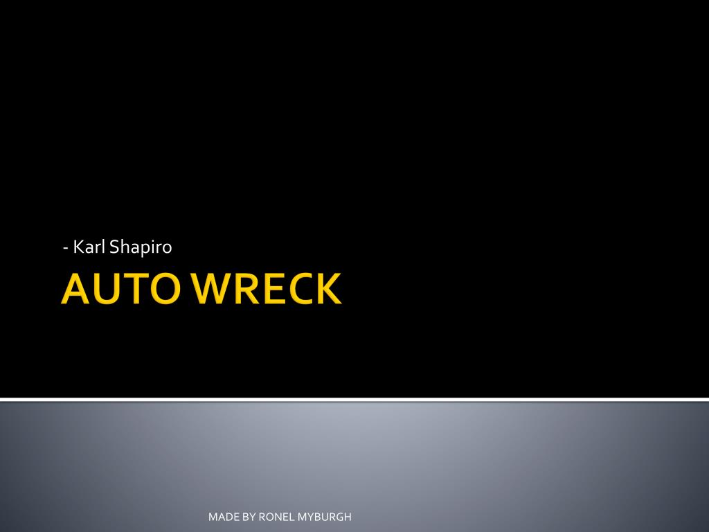 auto wreck poem by karl shapiro summary