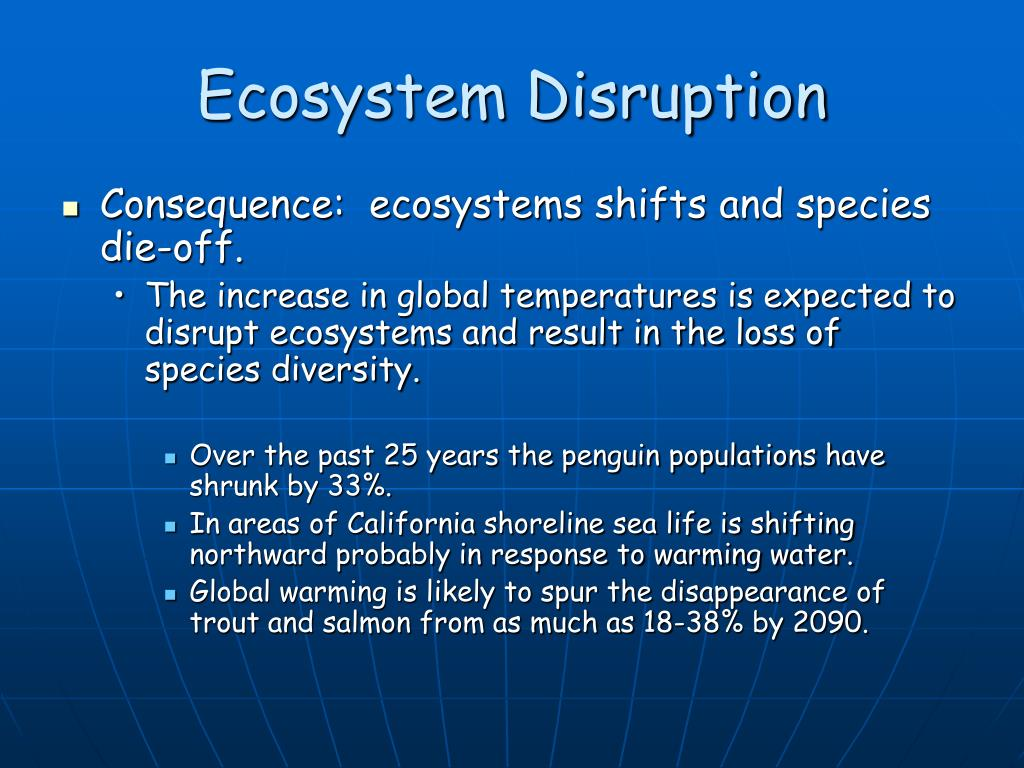 Ecosystem Disruption