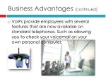 business advantages continued