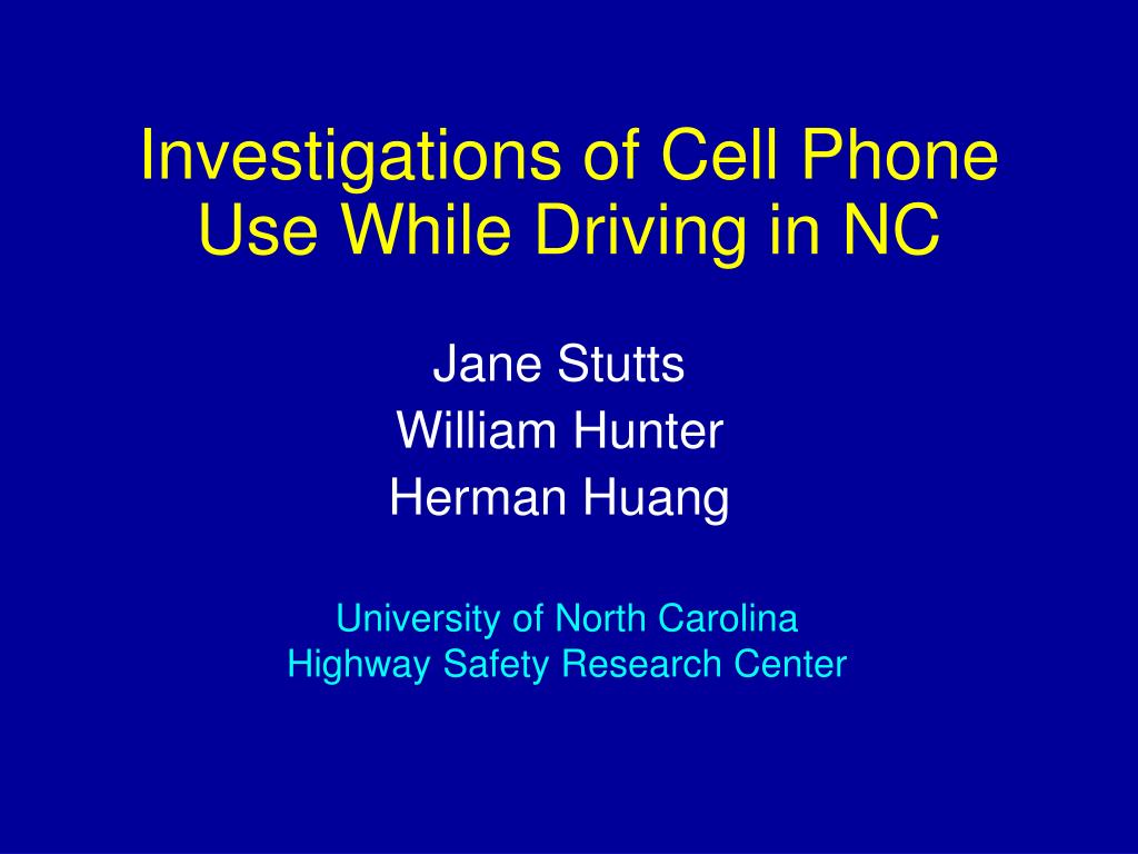 investigations of cell phone use while driving in nc l.