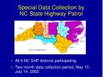 special data collection by nc state highway patrol