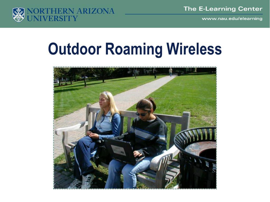 Outdoor Roaming Wireless