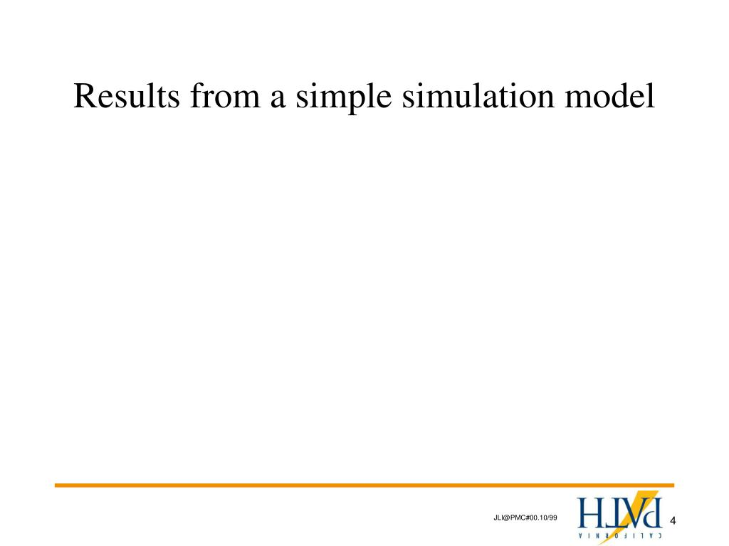 Results from a simple simulation model
