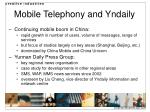 mobile telephony and yndaily