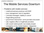 the mobile services downturn