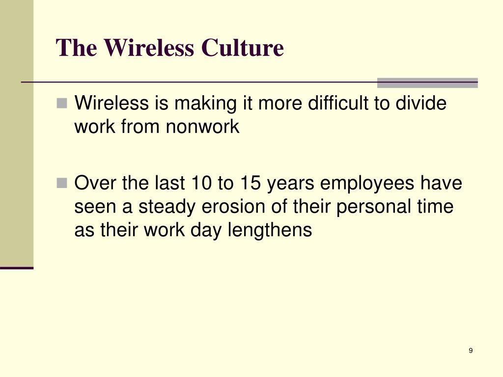 The Wireless Culture