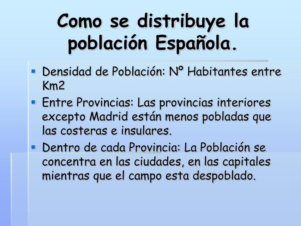 Como se distribuye la población Española.