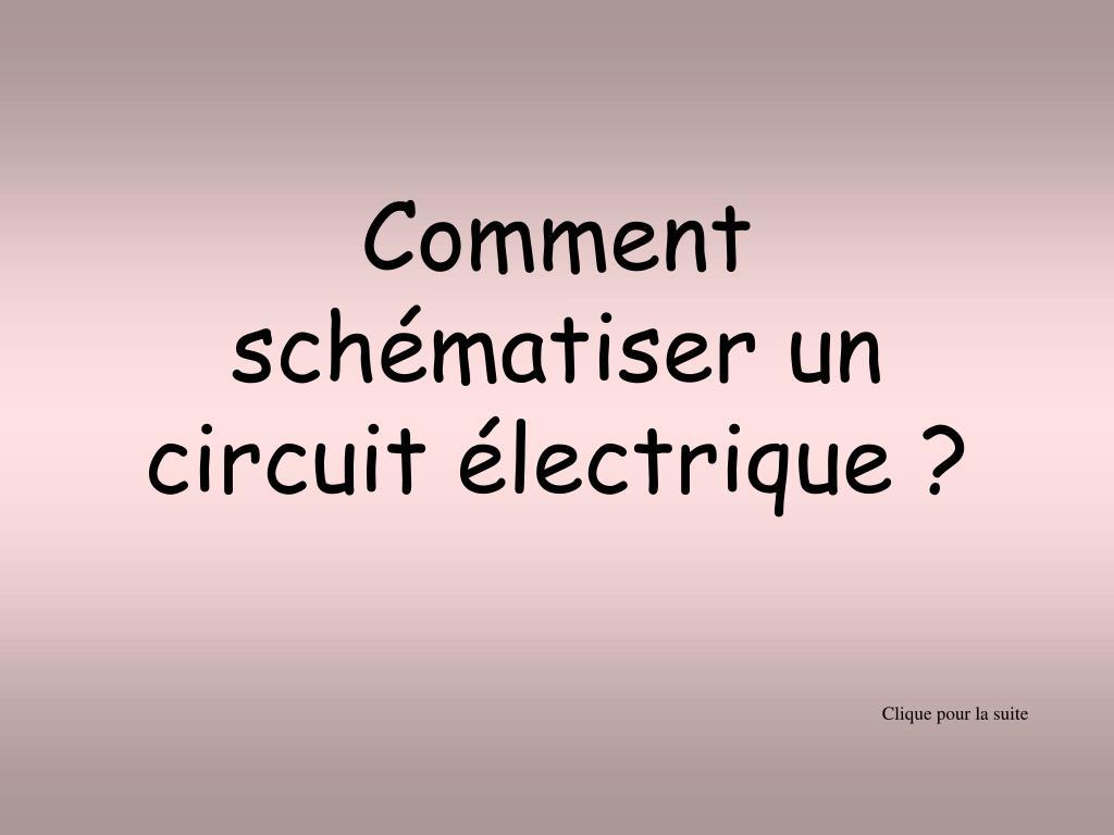 comment sch matiser un circuit lectrique