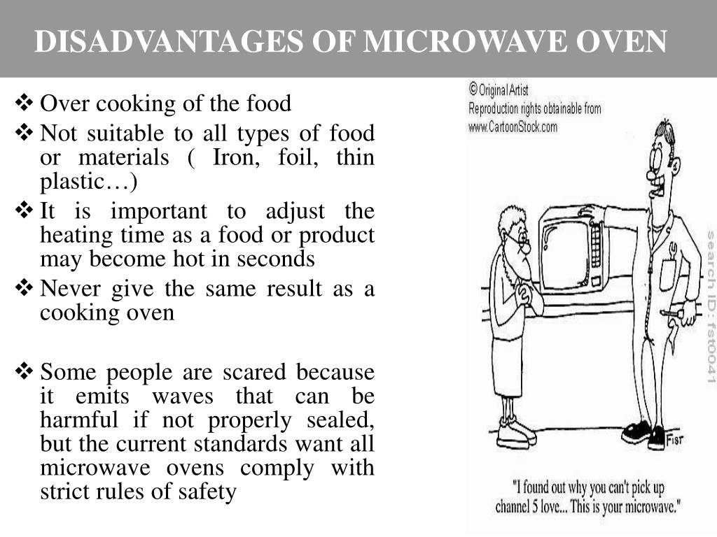 DISADVANTAGES OF MICROWAVE OVEN