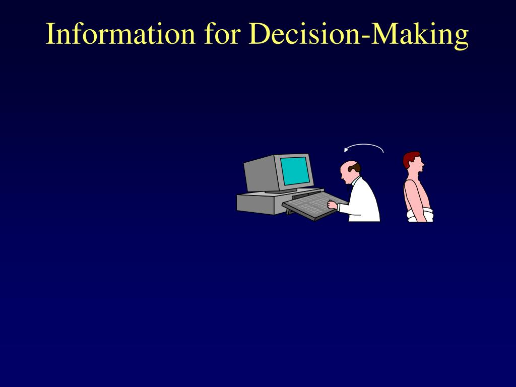 Information for Decision-Making