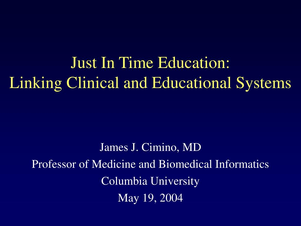 Just In Time Education: