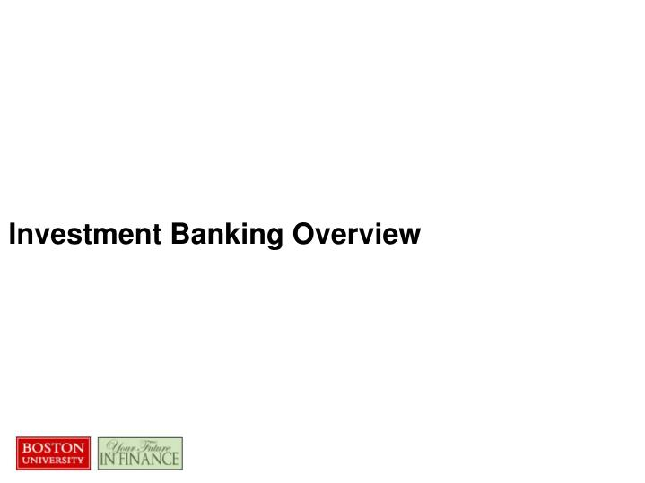 Investment banking overview3