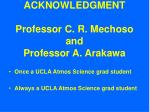 acknowledgment professor c r mechoso and professor a arakawa