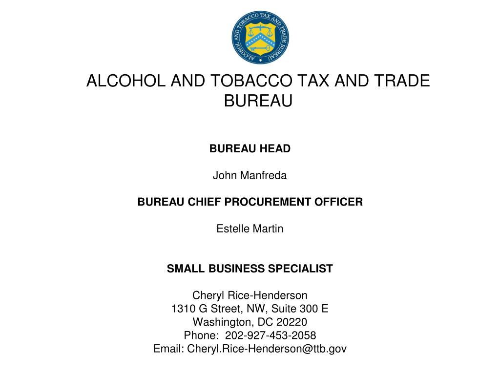 ALCOHOL AND TOBACCO TAX AND TRADE BUREAU