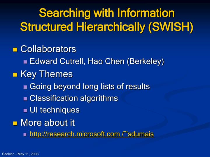 Searching with information structured hierarchically swish