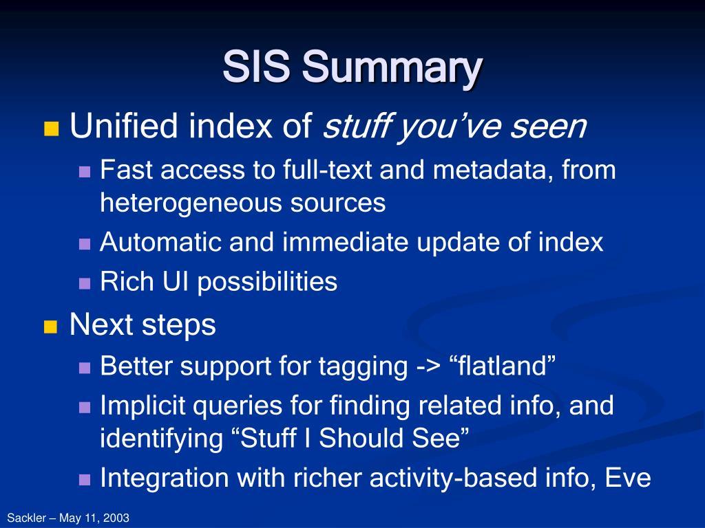 SIS Summary
