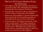 mid late 20 th century suburban design the streetscape