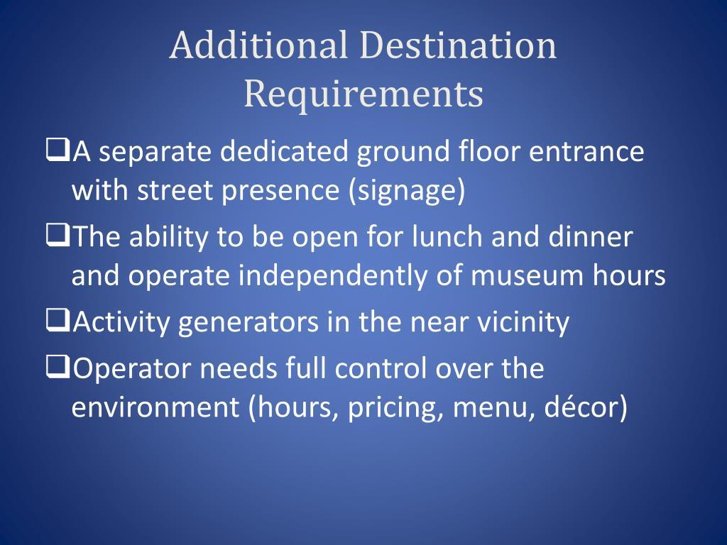 Additional Destination Requirements