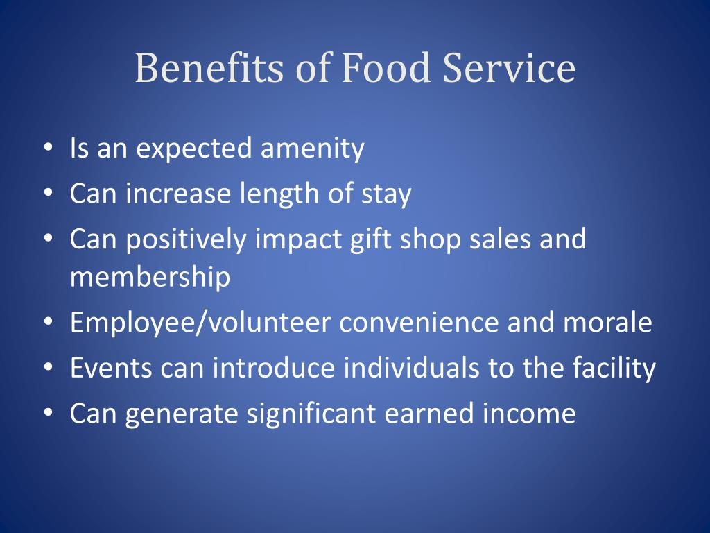 Benefits of Food Service