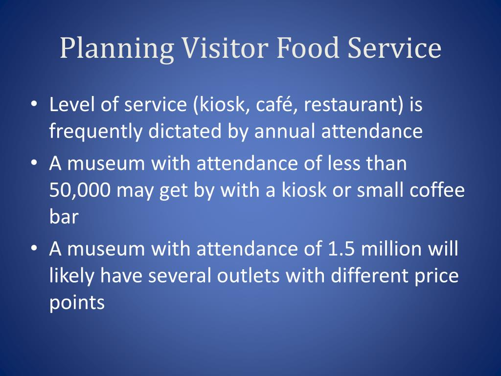 Planning Visitor Food Service
