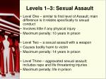 levels 1 3 sexual assault