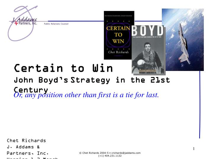 Certain to win john boyd s strategy in the 21st century