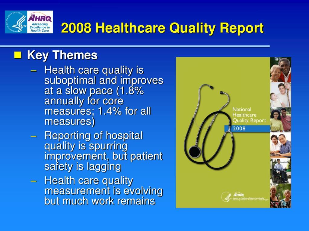 2008 Healthcare Quality Report